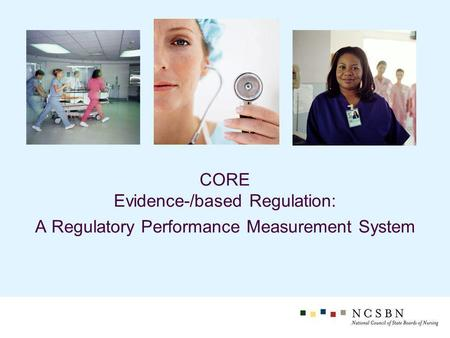 CORE Evidence-/based Regulation: A Regulatory Performance Measurement System.