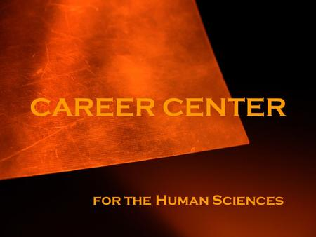 CAREER CENTER for the Human Sciences. The following slides provide links for information about career opportunities. Kappa Omicron Nu.