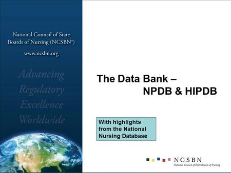 The Data Bank – NPDB & HIPDB