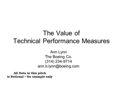 The Value of Technical Performance Measures