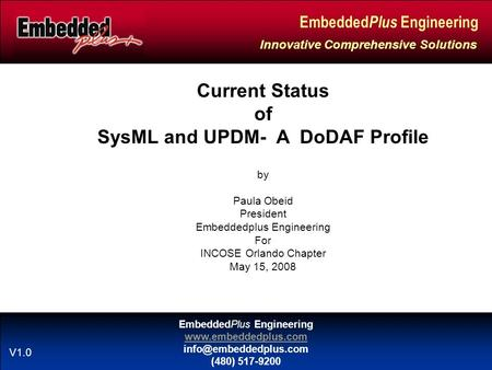 EmbeddedPlus Engineering  (480) 517-9200 Embedded Plus Engineering Innovative Comprehensive Solutions V1.0 Current.