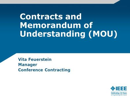 Contracts and Memorandum of Understanding (MOU) Vita Feuerstein Manager Conference Contracting.