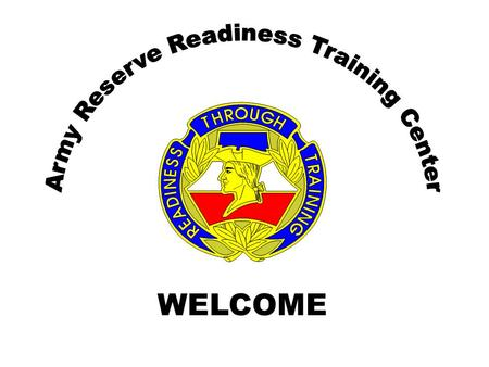 WELCOME. James Goff, 608-388-7300 DISTRIBUTIVE LEARNING IN THE UNITED STATES ARMY RESERVE INTERNATIONAL CONFERENCE ADVANCED LEARNING TECHNOLOGY FORT.