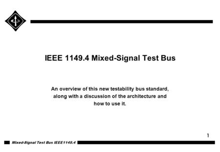 IEEE Mixed-Signal Test Bus