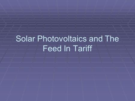 Solar Photovoltaics and The Feed In Tariff. Company based in Brantford. Dan Cole - Owner and Manager. Mike Triska – Engineering and Energy Audits. Installation.