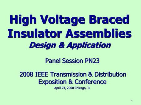 High Voltage Braced Insulator Assemblies Design & Application