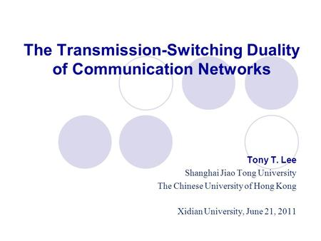 The Transmission-Switching Duality of Communication Networks