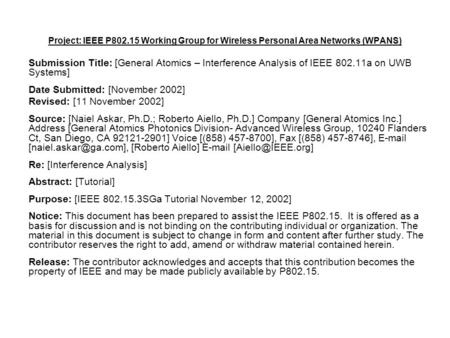Project: IEEE P802.15 Working Group for Wireless Personal Area Networks (WPANS) Submission Title: [General Atomics – Interference Analysis of IEEE 802.11a.