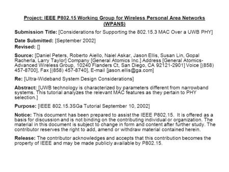 Project: IEEE P802.15 Working Group for Wireless Personal Area Networks (WPANS) Submission Title: [Considerations for Supporting the 802.15.3 MAC Over.