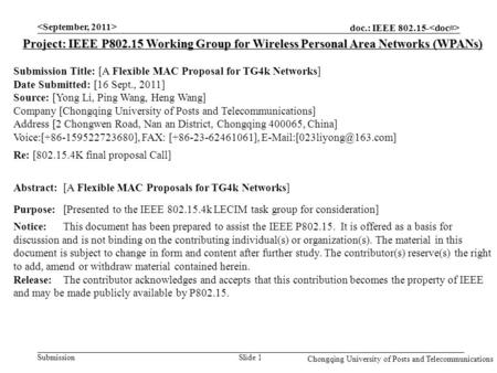 Doc.: IEEE 802.15- Submission Chongqing University of Posts and Telecommunications Slide 1 Project: IEEE P802.15 Working Group for Wireless Personal Area.