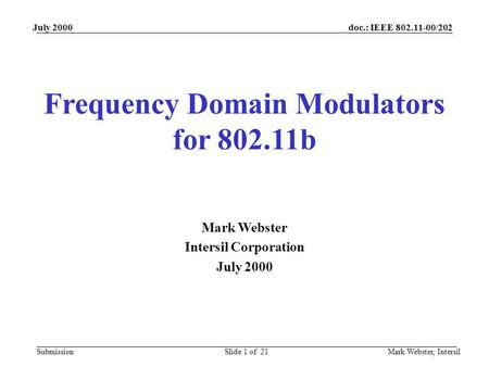 Frequency Domain Modulators for b