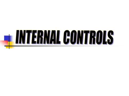2 Session Objectives The objectives are: To demonstrate the need for internal controls To explain the components of internal controls To review examples.