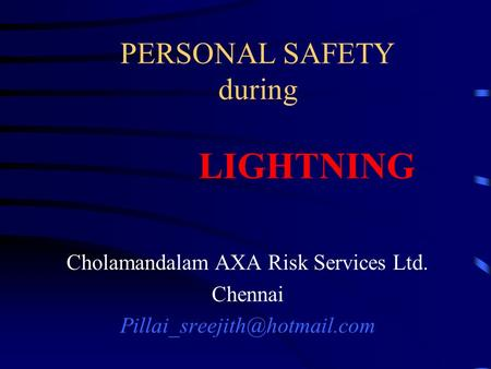 PERSONAL SAFETY during LIGHTNING