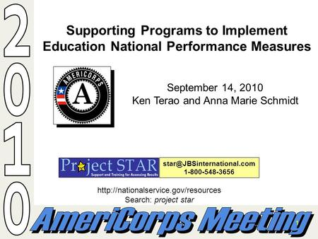 1 Supporting Programs to Implement Education National Performance Measures 1-800-548-3656