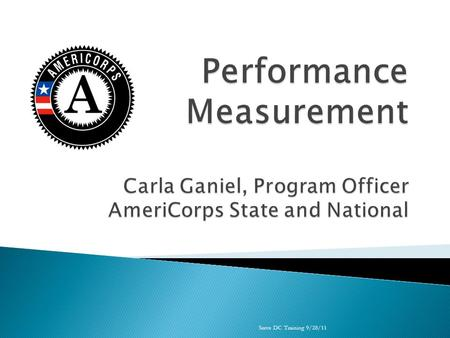 Serve DC Training 9/28/11. Theories of Change and Logic Models Evidence Performance Measurement 101 Reviewing Performance Measures eGrants Tips Serve.
