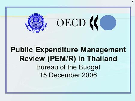 Public Expenditure Management Review (PEM/R) in Thailand