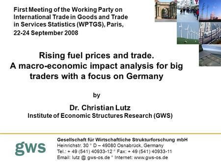 Gws Rising fuel prices and trade. A macro-economic impact analysis for big traders with a focus on Germany by Gesellschaft für Wirtschaftliche Strukturforschung.