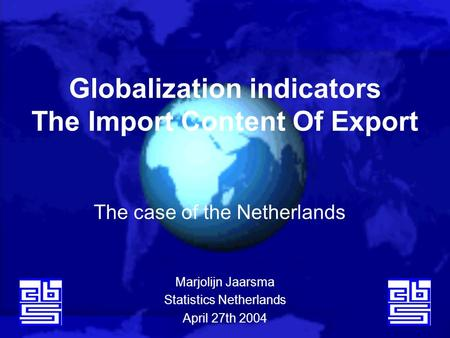 Globalization indicators The Import Content Of Export