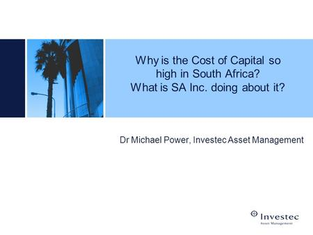 Dr Michael Power, Investec Asset Management