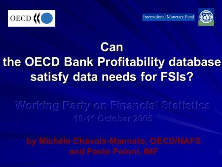 Can the OECD Bank Profitability database satisfy data needs for FSIs?