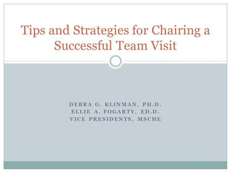 Tips and Strategies for Chairing a Successful Team Visit