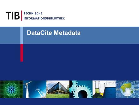 DataCite Metadata. Science Paradigms Thousand years ago: science was empirical describing natural phenomena Last few hundred years: theoretical branch.