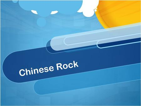 Chinese Rock. Origins Chinese Rock was started created by Cui Jian in 1984 He took his styles from Classic Rock in the U.S. and Britain, and combined.
