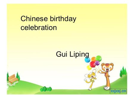 Chinese birthday celebration Gui Liping. Family photo introduction leading to todays topic : birthday.