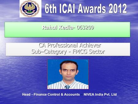 CA Professional Achiever Sub–Category - FMCG Sector
