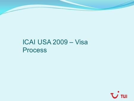 ICAI USA 2009 – Visa Process. VISA Information From the applicant: To be carried at the time of Interview along with the appointment letter & bar code.