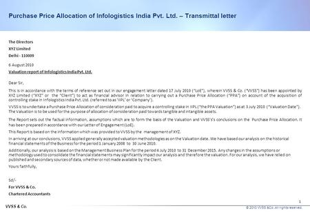 Assisting XYZ Ltd. for valuation of intangible assets relating to its acquisition of Infologistics India Pvt. Ltd. Purchase Price Allocation Report August.