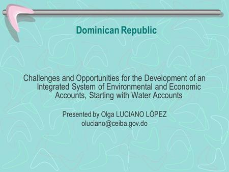Presented by Olga LUCIANO LÓPEZ