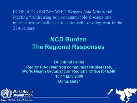 NCD Burden The Regional Responses
