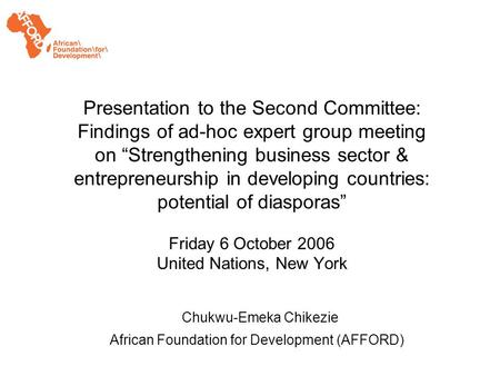 Presentation to the Second Committee: Findings of ad-hoc expert group meeting on Strengthening business sector & entrepreneurship in developing countries: