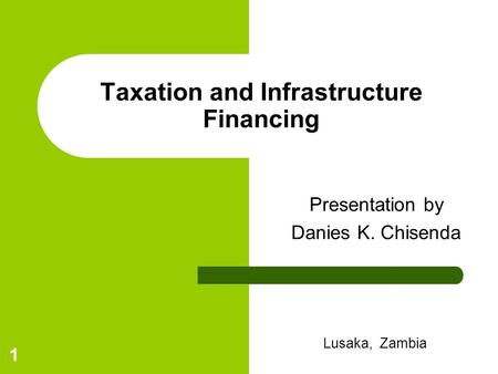 Taxation and Infrastructure Financing