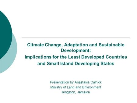 Climate Change, Adaptation and Sustainable Development: