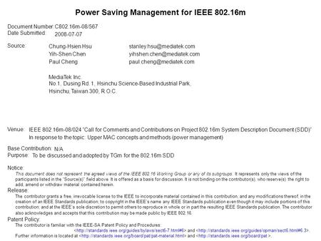 Document Number: Date Submitted: Source: Venue: Base Contribution: Purpose: Notice: This document does not represent the agreed views of the IEEE 802.16.