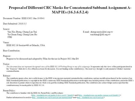 Proposal of Different CRC Masks for Concatenated Subband Assignment A- MAP IEs (16.3.6.5.2.4) Document Number: IEEE C802.16m-10/0041 Date Submitted: 2010-3-5.
