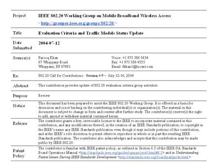 802.20 Evaluation Criteria and Traffic Models Status Update Farooq Khan IEEE 802.20 Plenary Meeting Portland, Oregon, USA July 12-16, 2004.