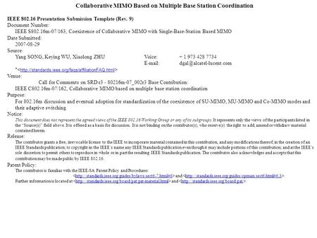 Collaborative MIMO Based on Multiple Base Station Coordination IEEE 802.16 Presentation Submission Template (Rev. 9) Document Number: IEEE S802.16m-07/163,