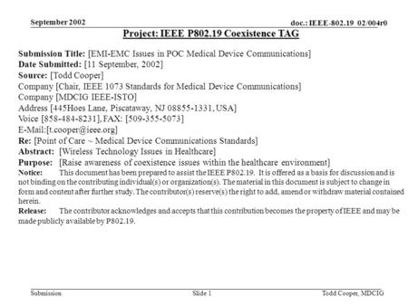 September 2002 doc.: IEEE-802.19 02/004r0 SubmissionTodd Cooper, MDCIGSlide 1 Project: IEEE P802.19 Coexistence TAG Submission Title: [EMI-EMC Issues in.