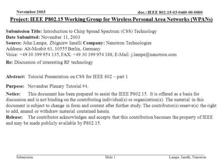 Doc.: IEEE 802.15-03-0460-00-0000 Submission November 2003 Lampe, Ianelli, NanotronSlide 1 Project: IEEE P802.15 Working Group for Wireless Personal Area.