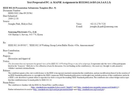 Text Proposal of PC-A-MAP IE Assignment in IEEE802.16 D3 (16.3.6.5.2.3) IEEE 802.16 Presentation Submission Template (Rev. 9) Document Number: IEEE C802.16m-09/2859r1.