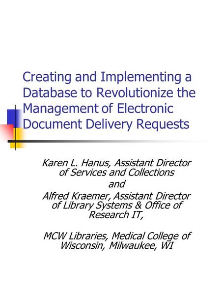 Emr implementation by leslie lister out with the old for Electronic document delivery service