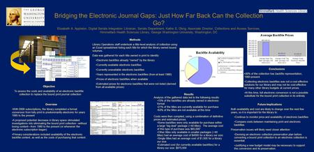 Bridging the Electronic Journal Gaps: Just How Far Back Can the Collection Go? Elizabeth A. Appleton, Digital Serials Integration Librarian, Serials Department,