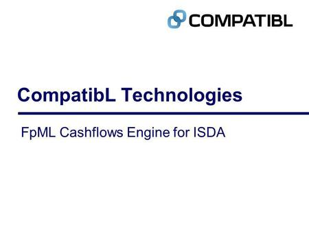 CompatibL Technologies FpML Cashflows Engine for ISDA.