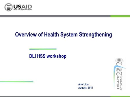 Overview of Health System Strengthening
