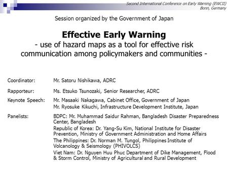 Effective Early Warning - use of hazard maps as a tool for effective risk communication among policymakers and communities - Second International Conference.
