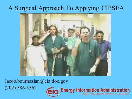 A Surgical Approach To Applying CIPSEA (202) 586-5562.