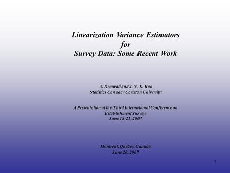 Linearization Variance Estimators for Survey Data: Some Recent Work